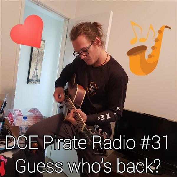 DCE Pirate Radio #31